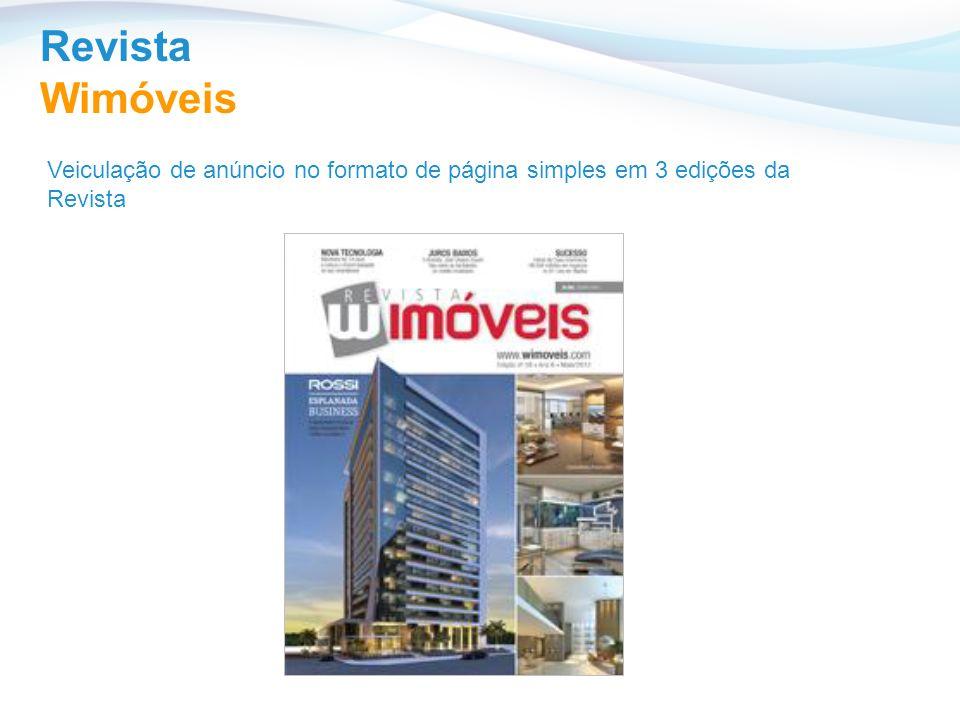 Revista Wimóveis Veiculação de anúncio no formato de página simples em 3 edições da Revista