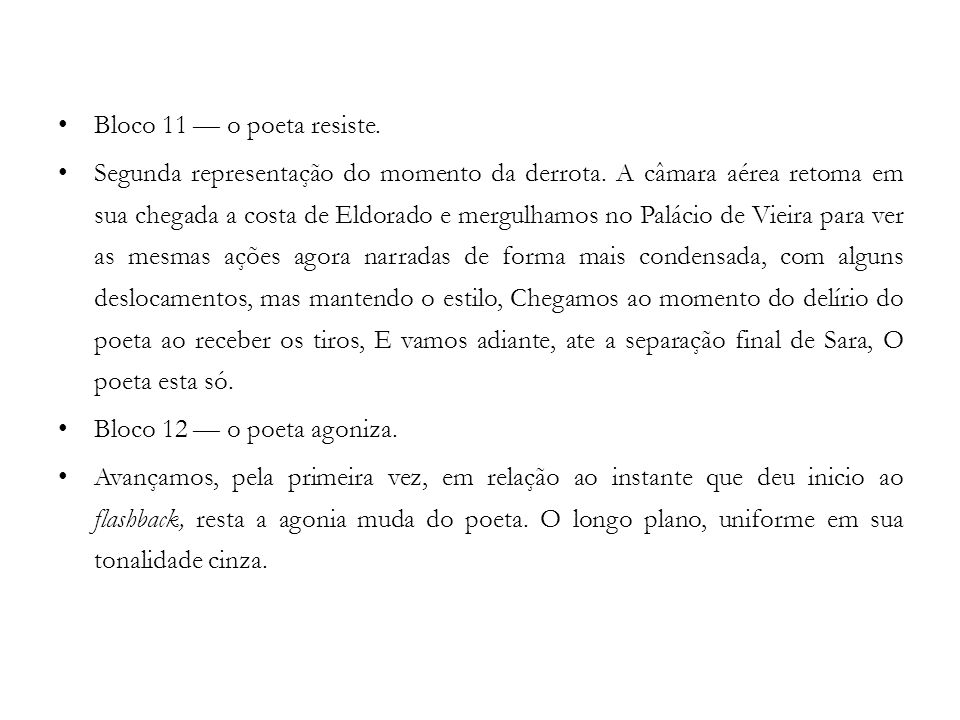 Bloco 11 — o poeta resiste.