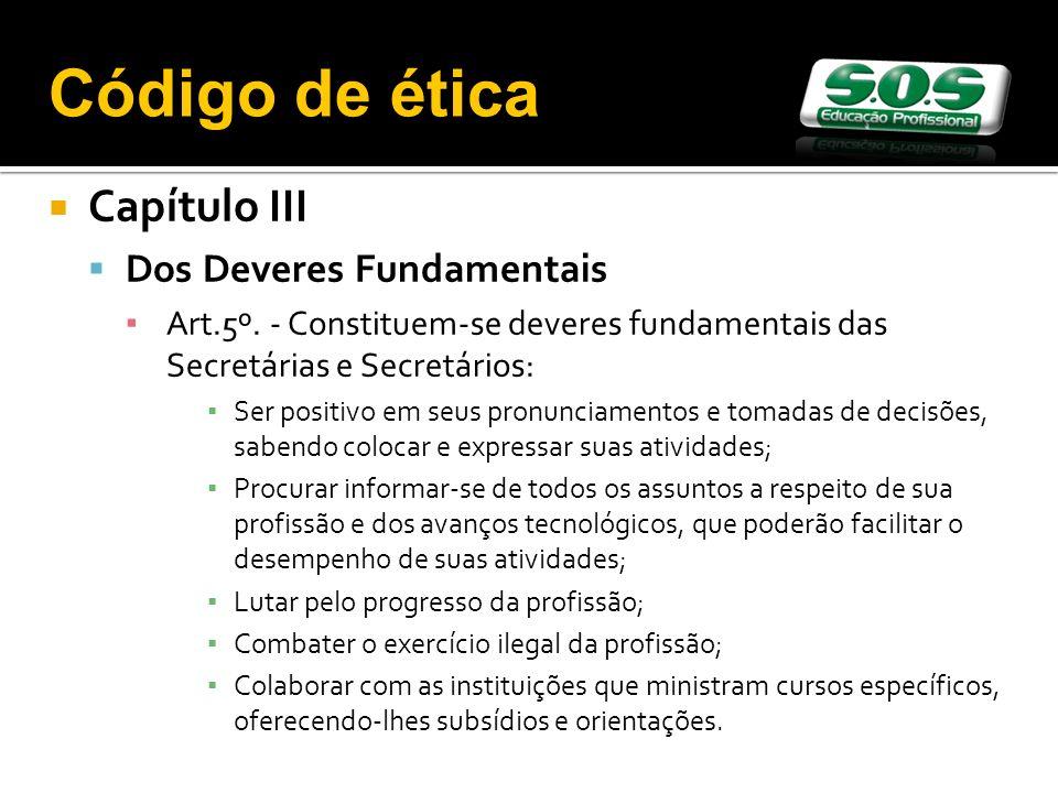 Código de ética Capítulo III Dos Deveres Fundamentais