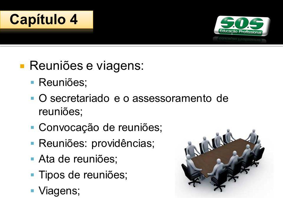 Capítulo 4 Reuniões e viagens: Reuniões;