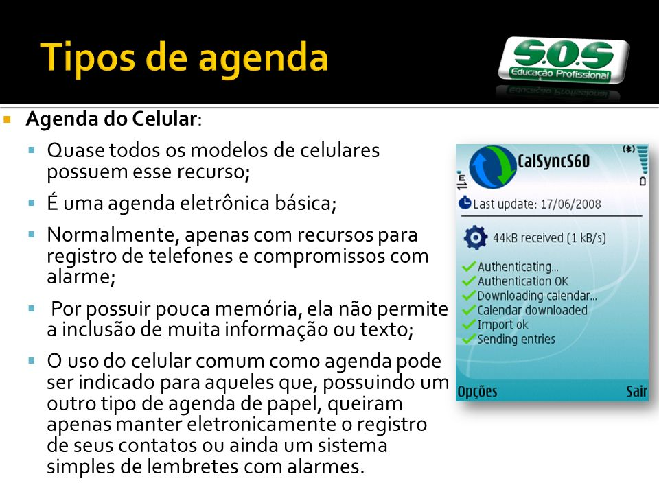 Tipos de agenda Agenda do Celular: