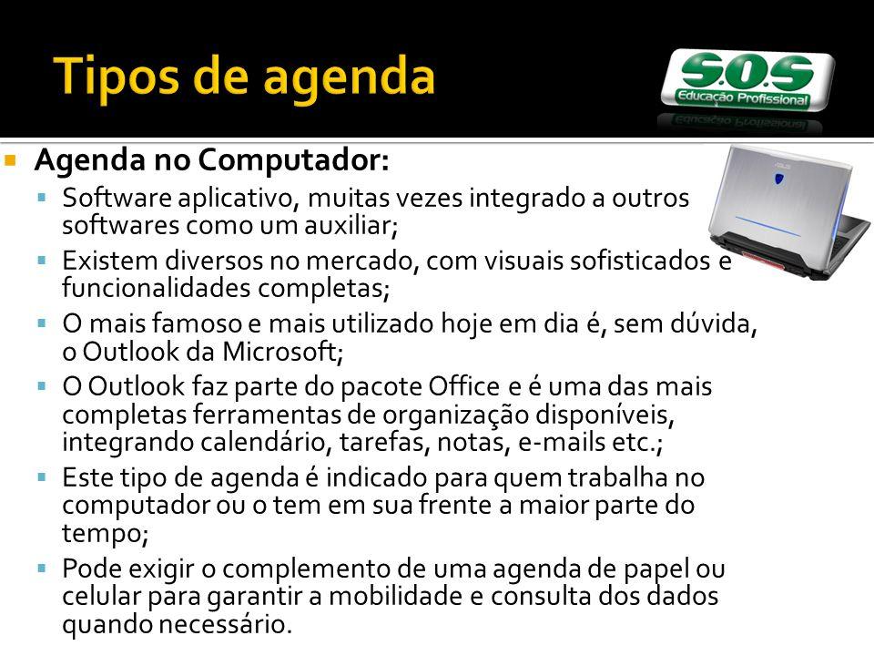 Tipos de agenda Agenda no Computador: