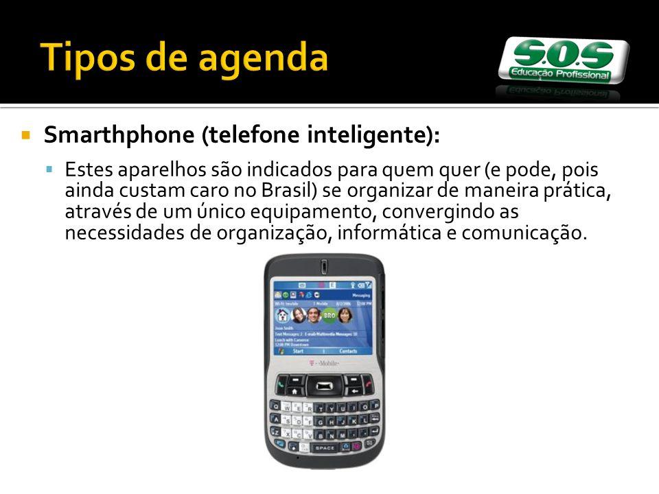 Tipos de agenda Smarthphone (telefone inteligente):