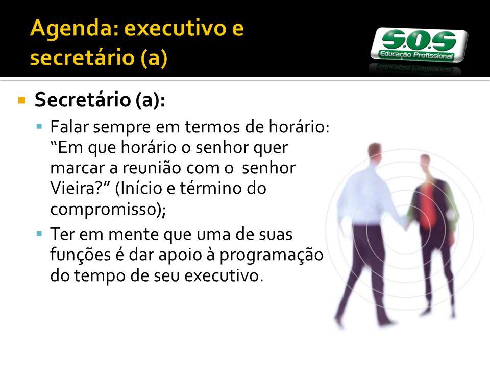 Agenda: executivo e secretário (a)
