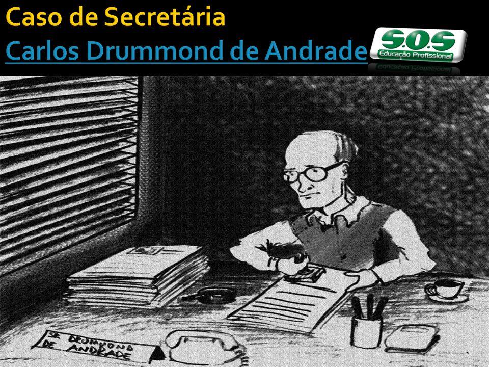 Caso de Secretária Carlos Drummond de Andrade