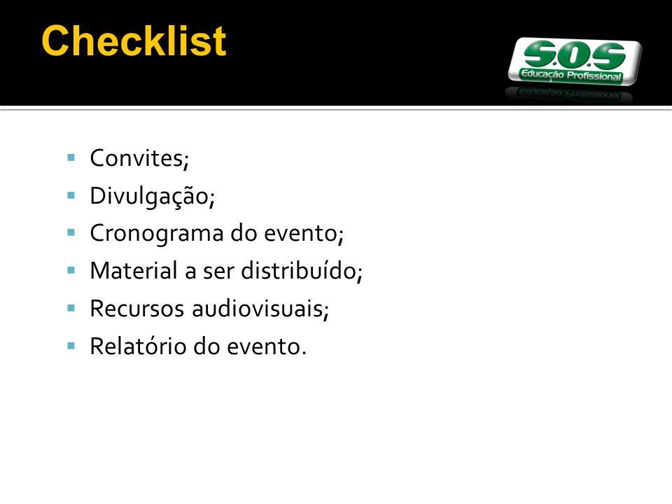 Checklist Convites; Divulgação; Cronograma do evento;