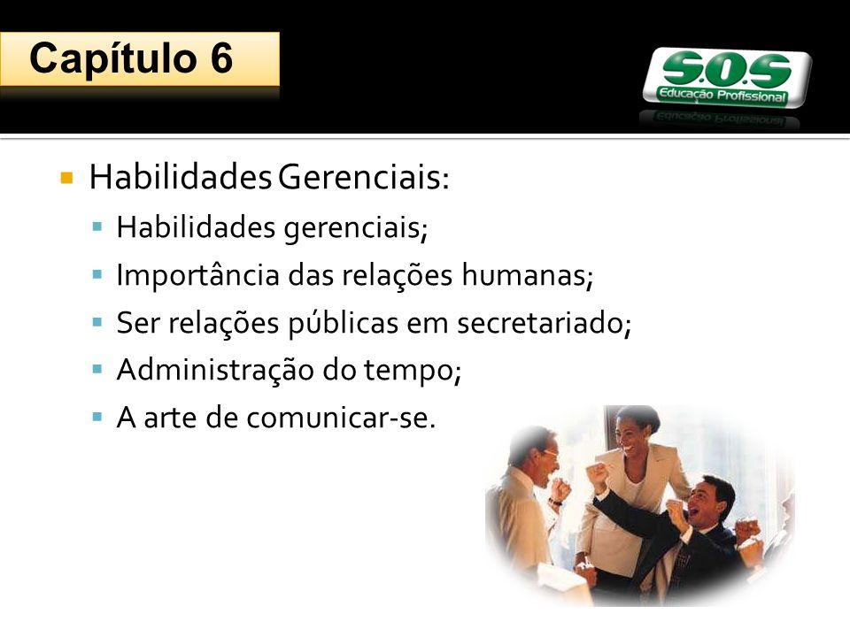 Capítulo 6 Habilidades Gerenciais: Habilidades gerenciais;