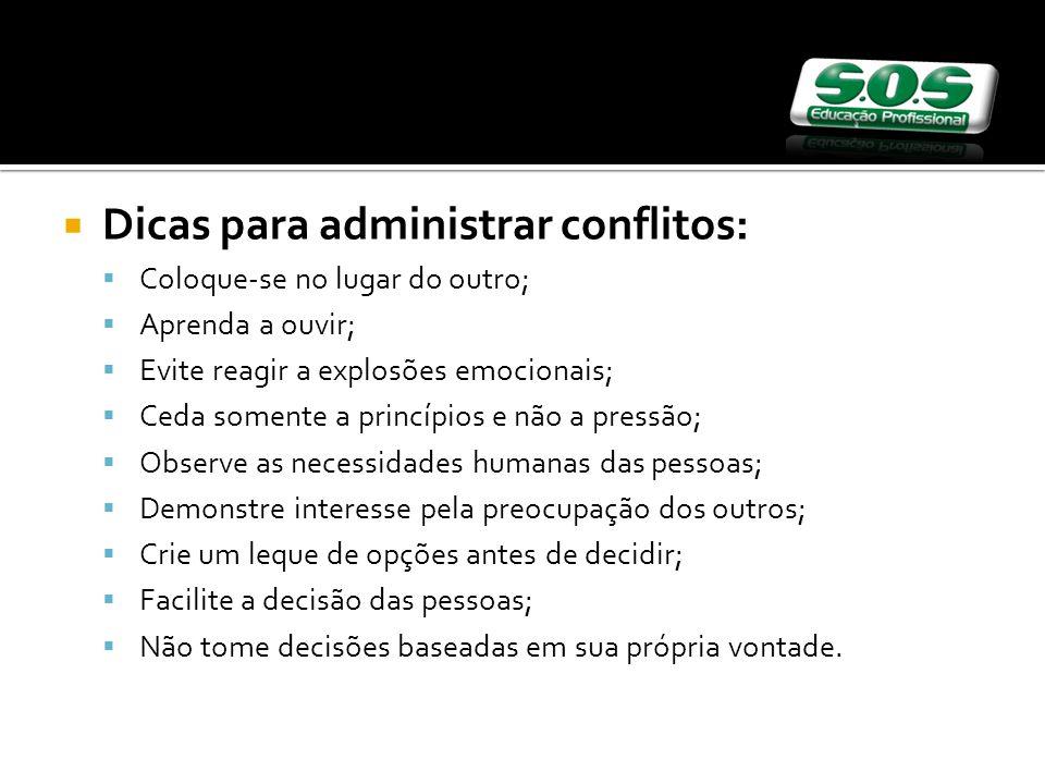 Dicas para administrar conflitos: