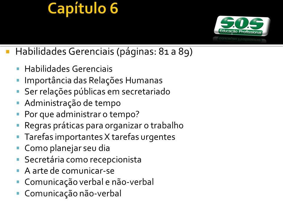 Capítulo 6 Habilidades Gerenciais (páginas: 81 a 89)