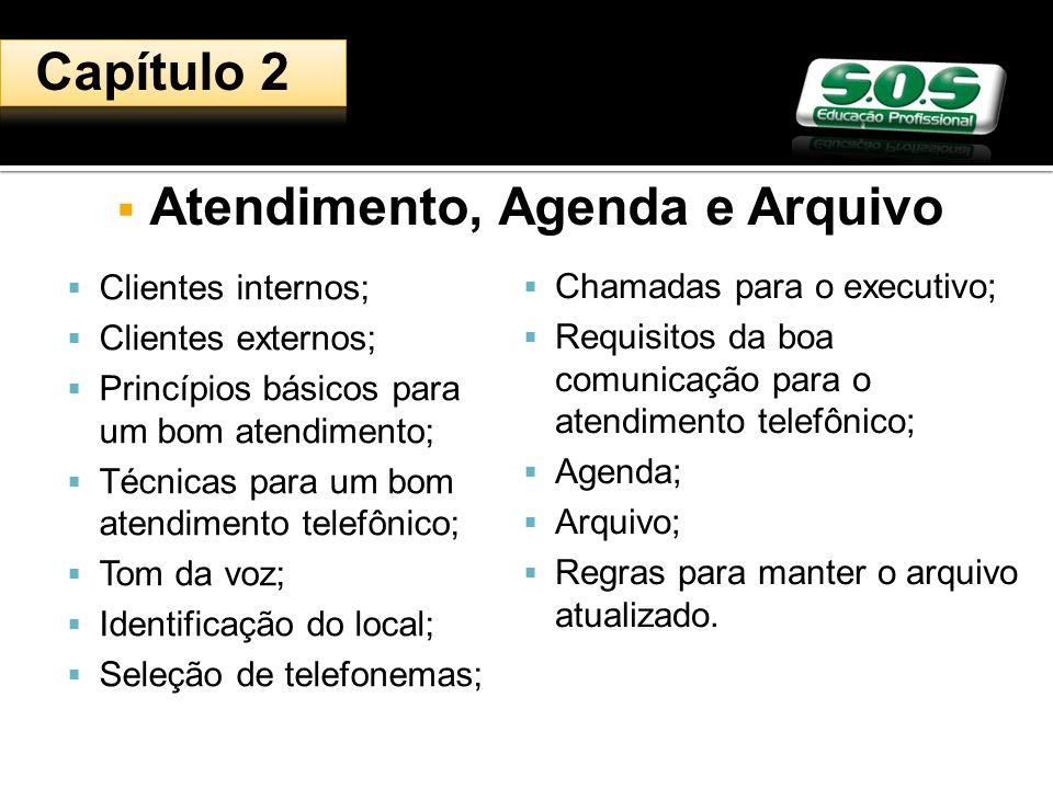 Atendimento, Agenda e Arquivo