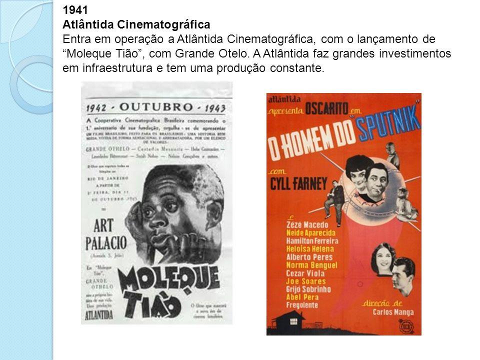 1941 Atlântida Cinematográfica.