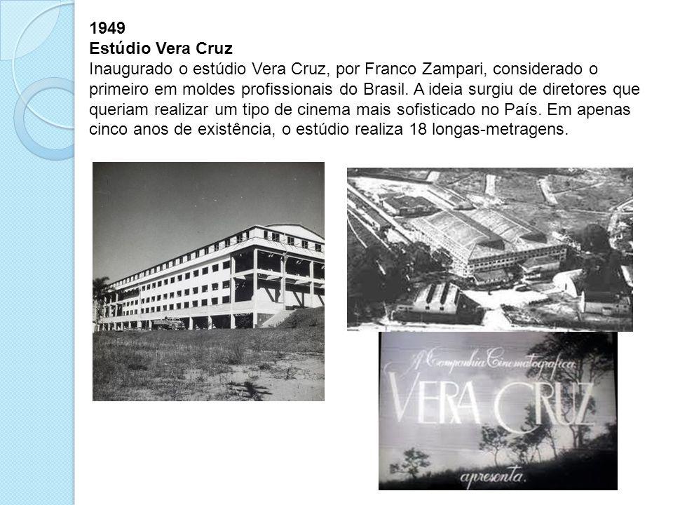 1949 Estúdio Vera Cruz.