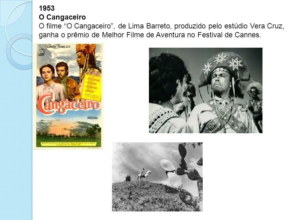 1953 O Cangaceiro.