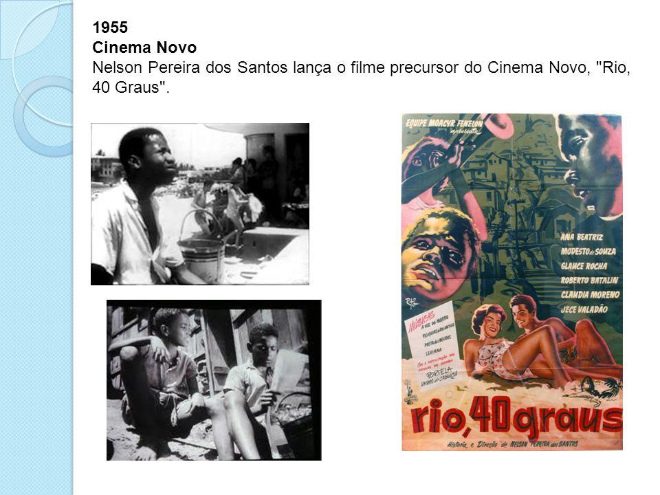 1955 Cinema Novo.