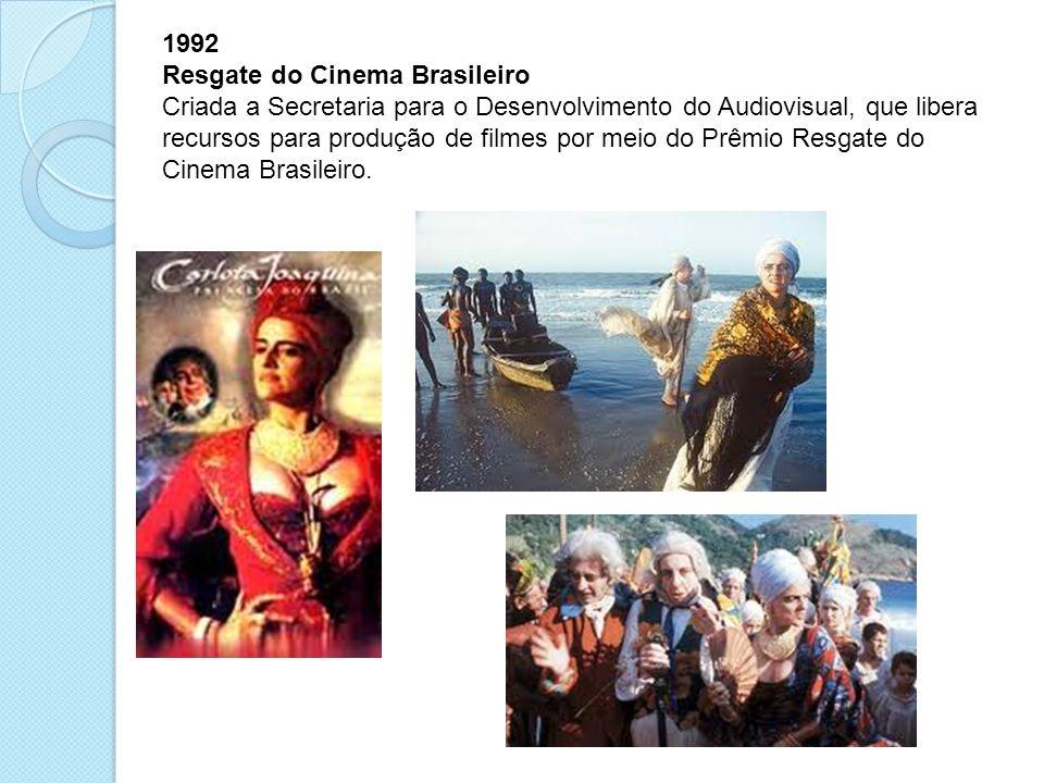 1992 Resgate do Cinema Brasileiro.