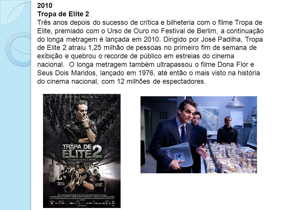 2010 Tropa de Elite 2.