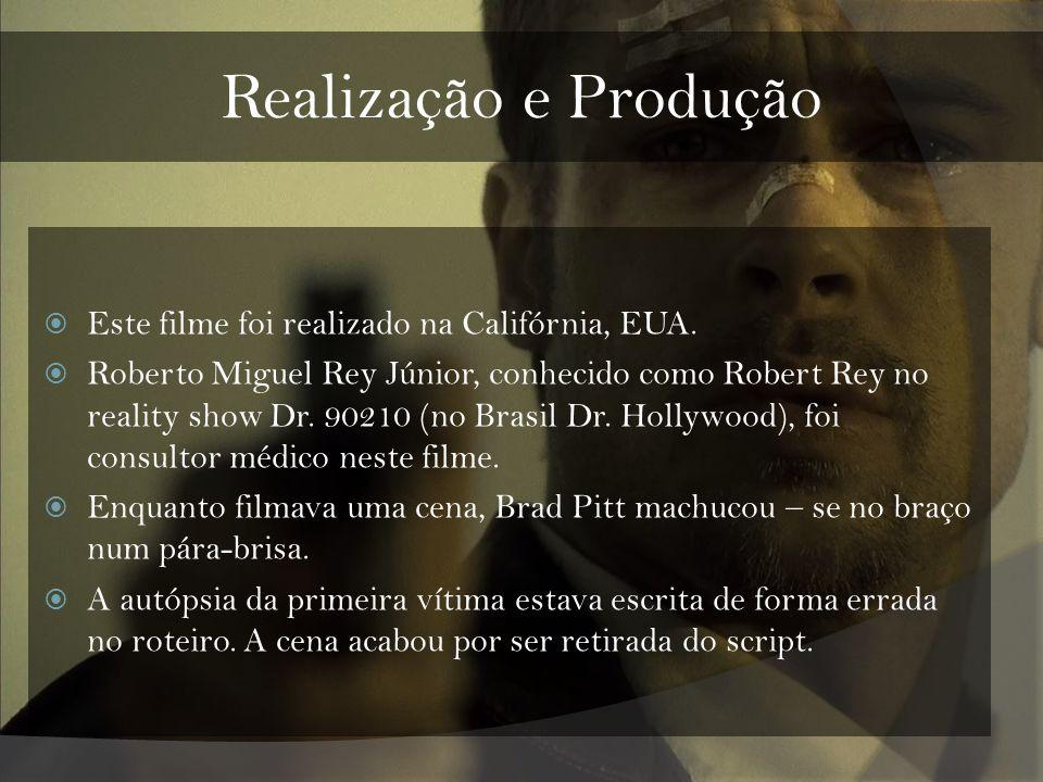 Realização e Produção Este filme foi realizado na Califórnia, EUA.