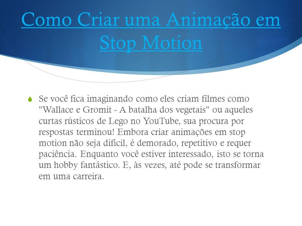 Como Criar uma Animação em Stop Motion