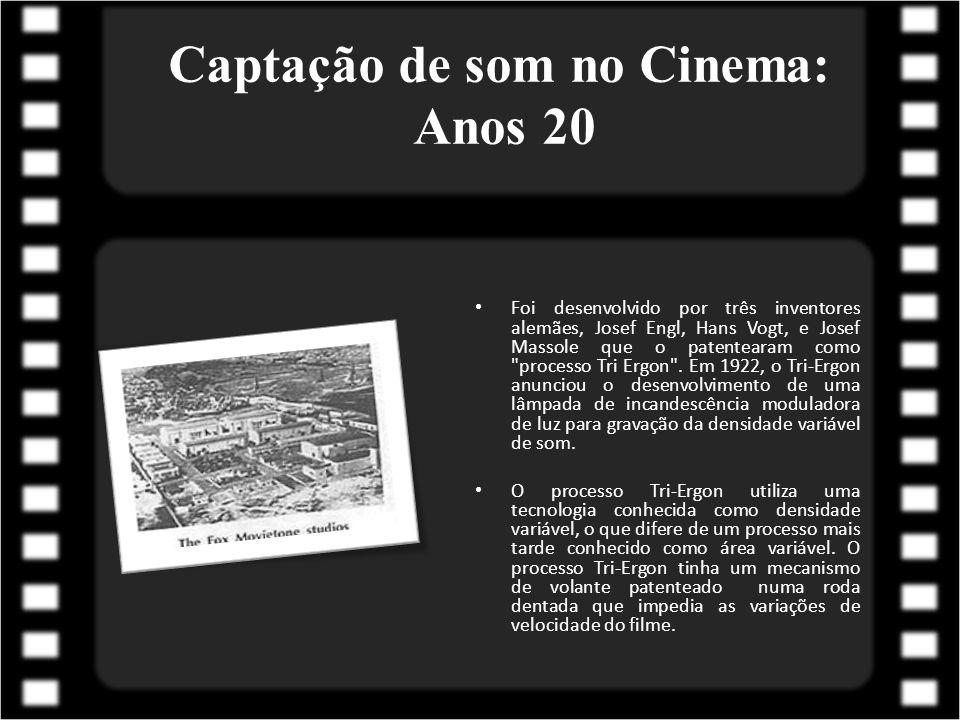 Captação de som no Cinema: Anos 20