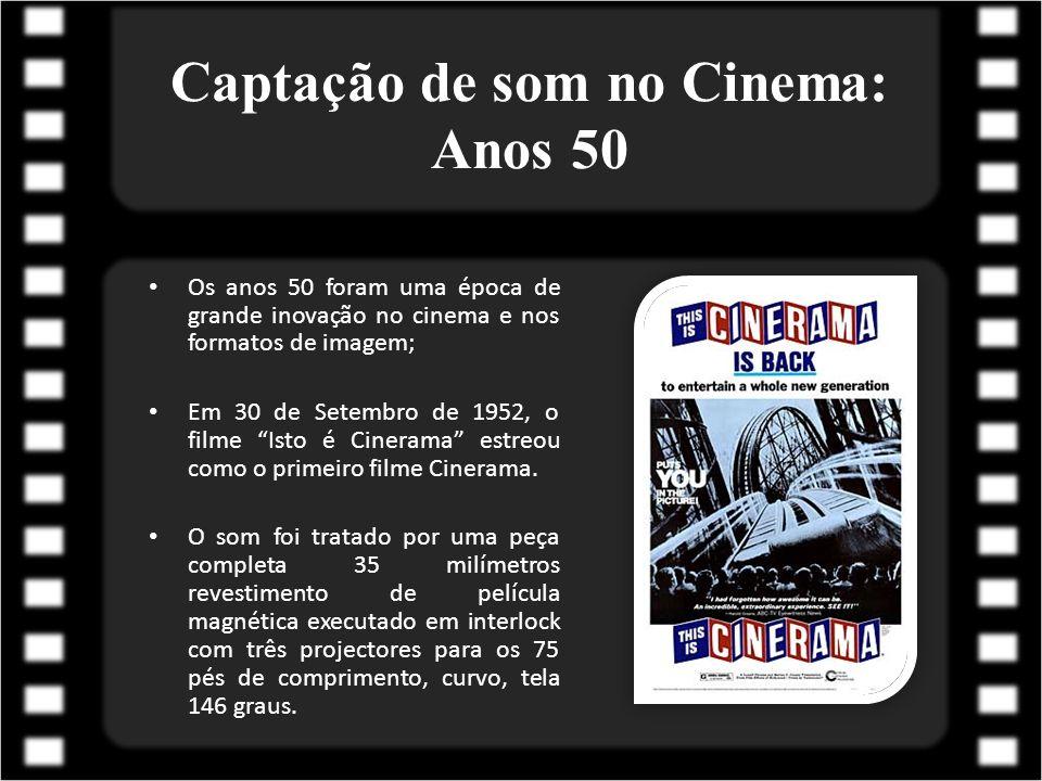 Captação de som no Cinema: Anos 50