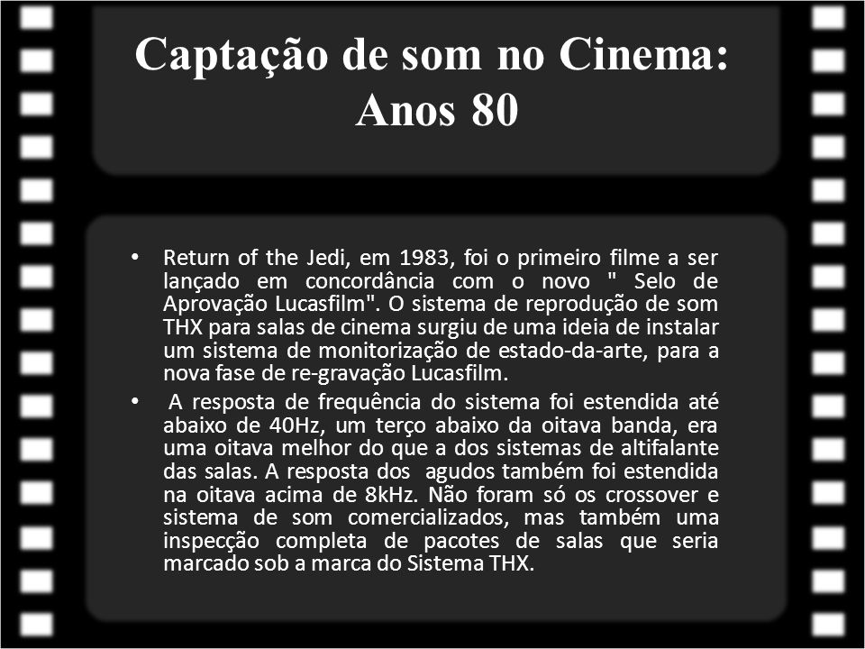Captação de som no Cinema: Anos 80