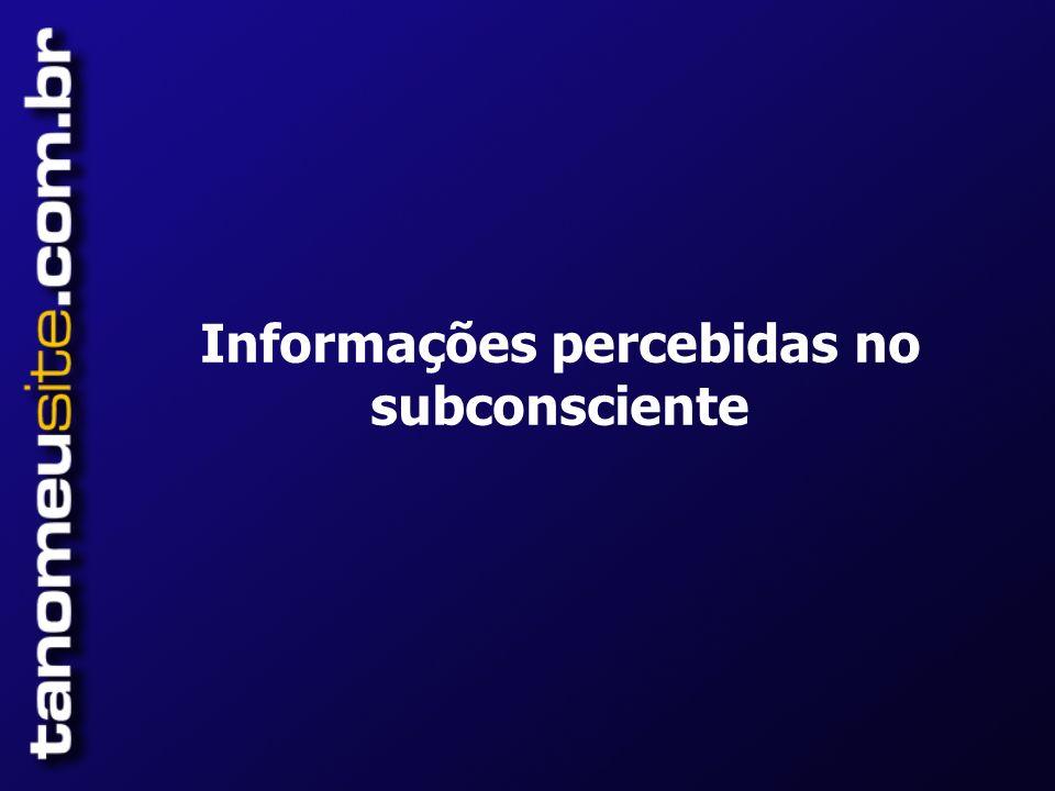 Informações percebidas no subconsciente