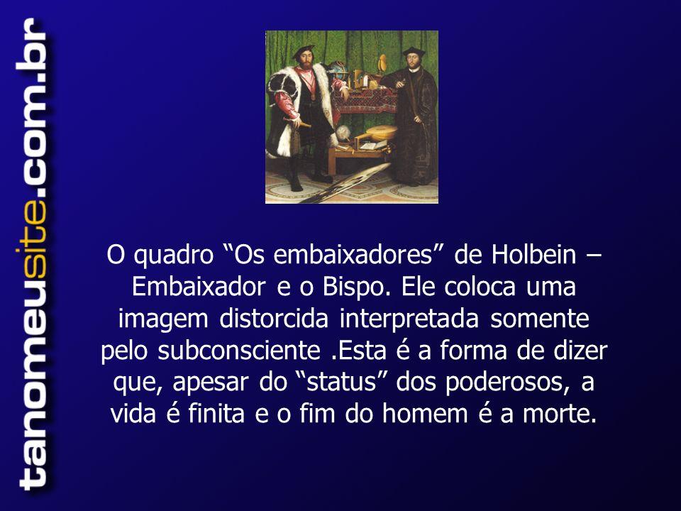 O quadro Os embaixadores de Holbein – Embaixador e o Bispo