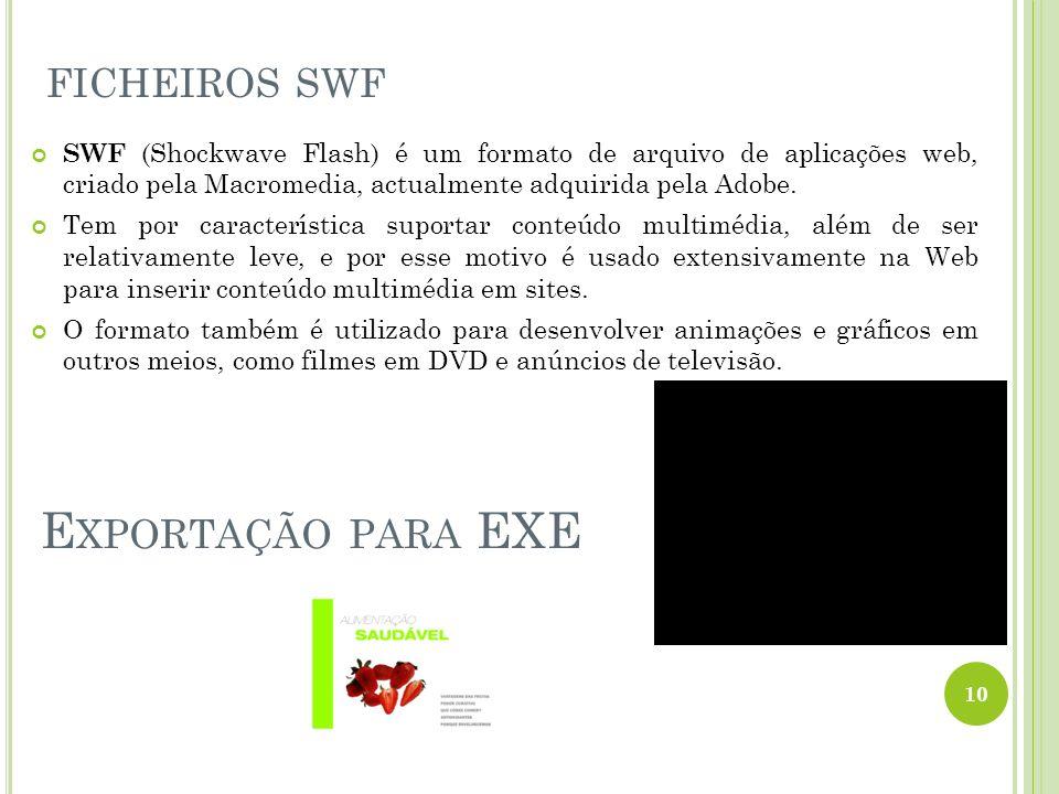 ficheiros swf Exportação para EXE