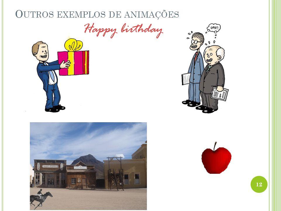 Outros exemplos de animações