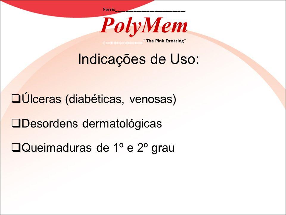 Indicações de Uso: Úlceras (diabéticas, venosas)
