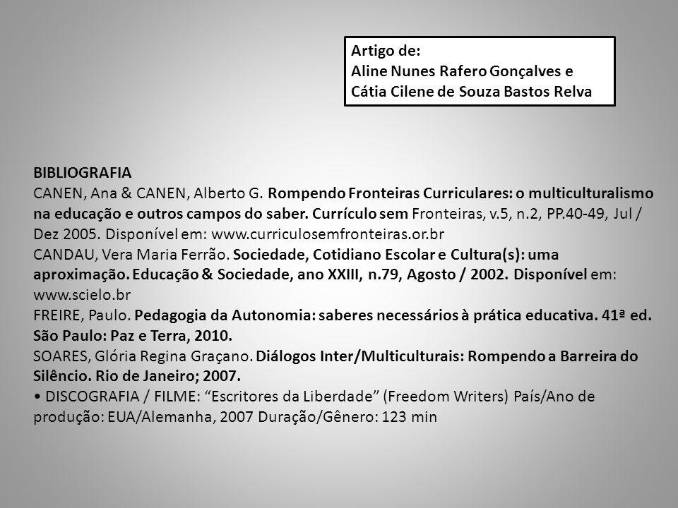Artigo de: Aline Nunes Rafero Gonçalves e. Cátia Cilene de Souza Bastos Relva. BIBLIOGRAFIA.
