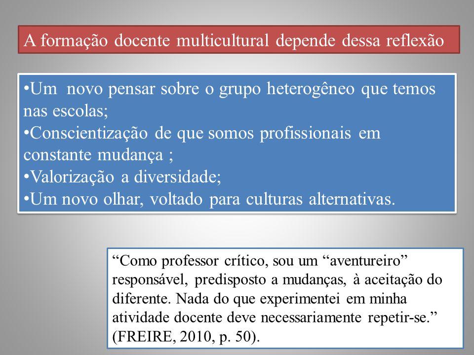 A formação docente multicultural depende dessa reflexão
