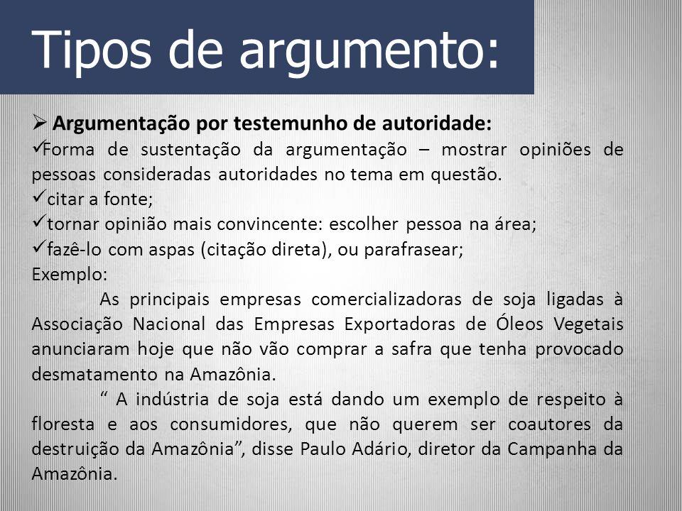 Tipos de argumento: Argumentação por testemunho de autoridade: