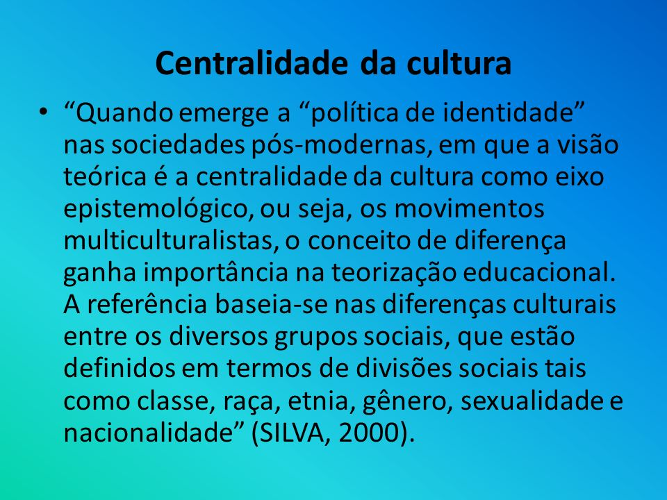 Centralidade da cultura