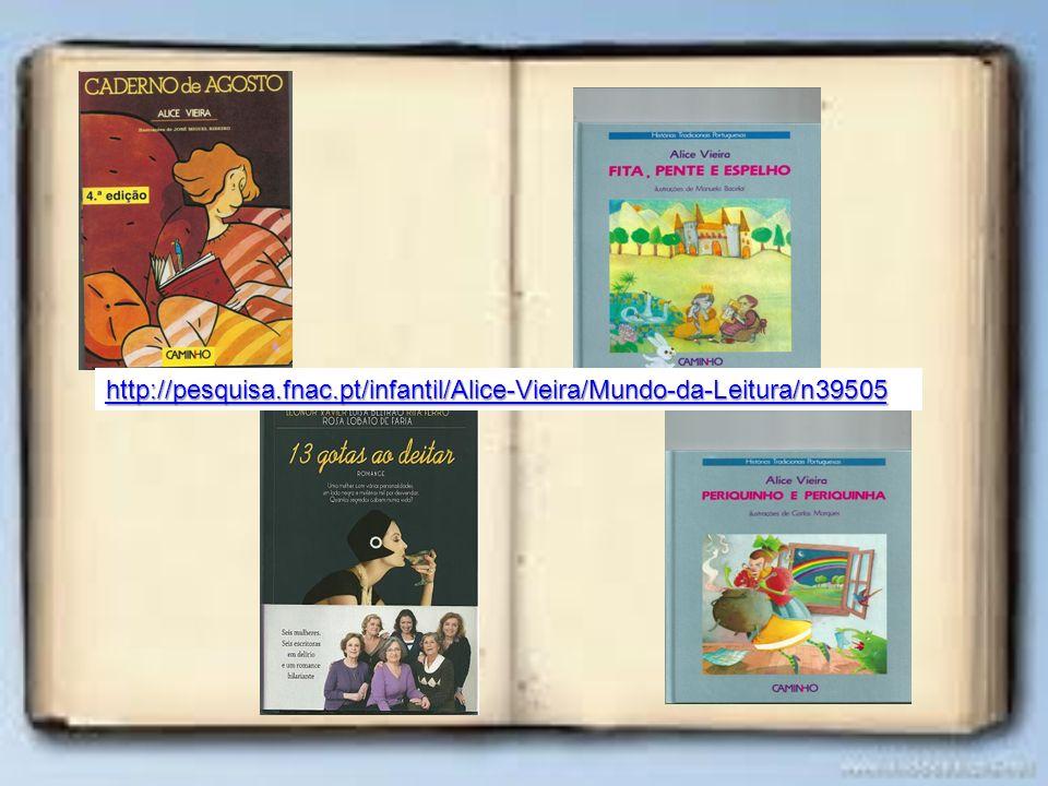 http://pesquisa.fnac.pt/infantil/Alice-Vieira/Mundo-da-Leitura/n39505