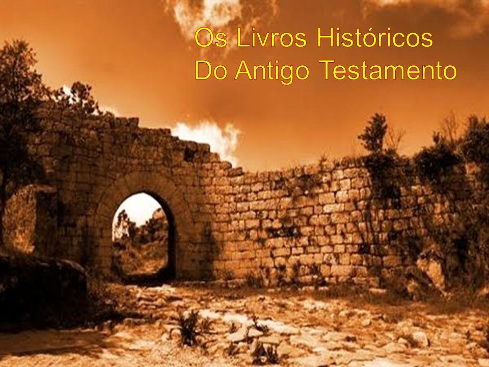 Os Livros Históricos Do Antigo Testamento