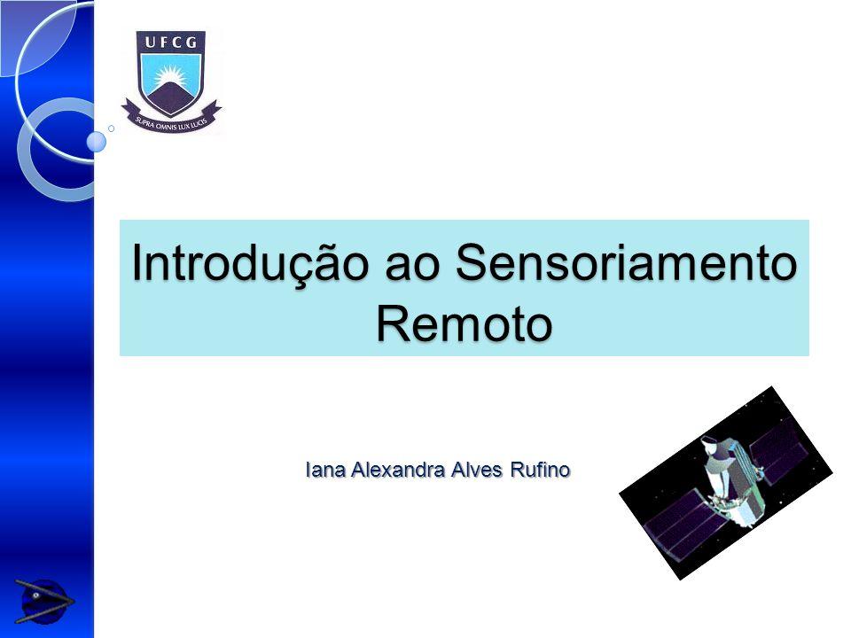 Introdução ao Sensoriamento Remoto