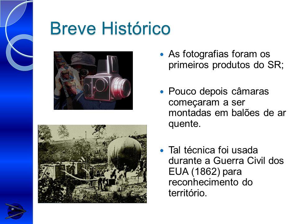 Breve Histórico As fotografias foram os primeiros produtos do SR;