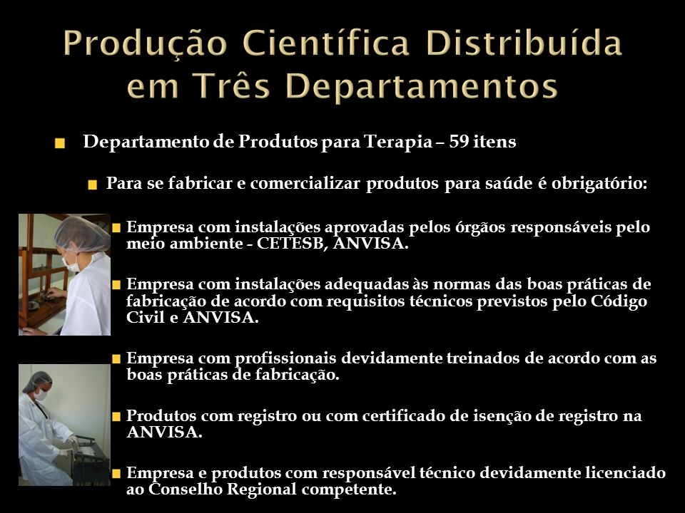 Produção Científica Distribuída em Três Departamentos
