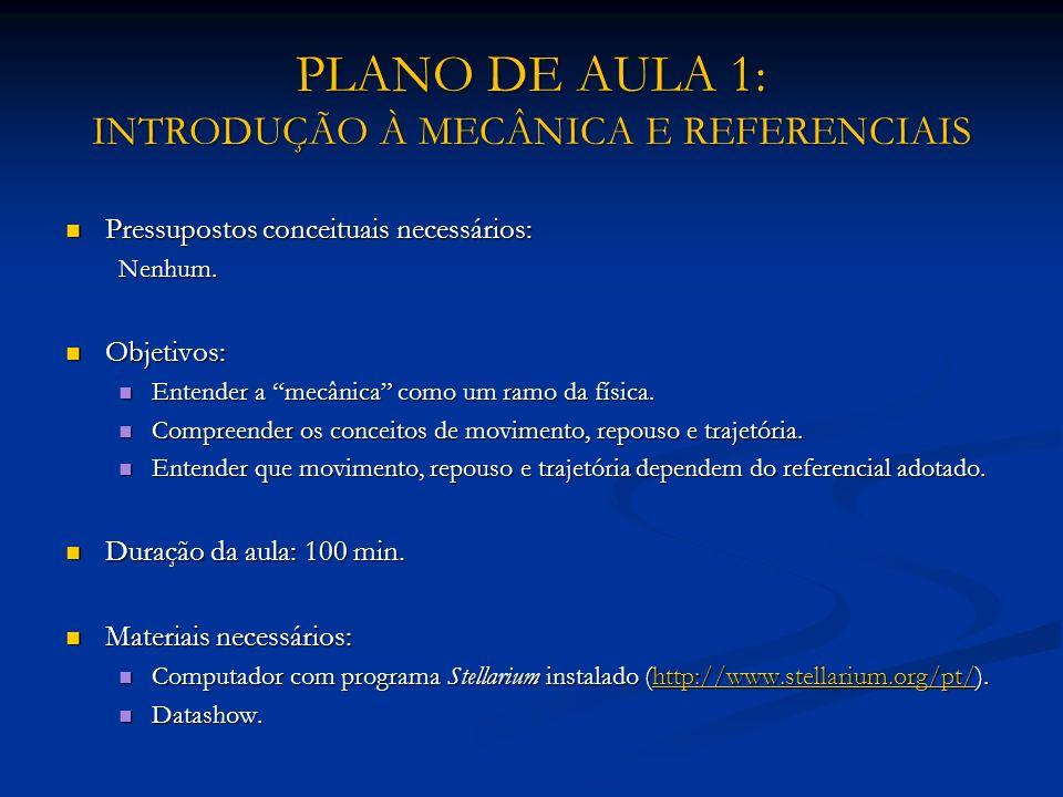 PLANO DE AULA 1: INTRODUÇÃO À MECÂNICA E REFERENCIAIS