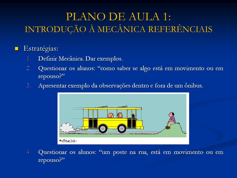 PLANO DE AULA 1: INTRODUÇÃO À MECÂNICA REFERÊNCIAIS