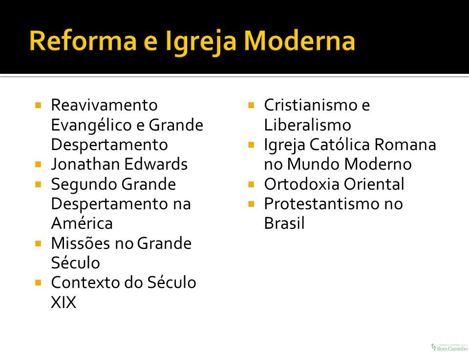 Reforma e Igreja Moderna