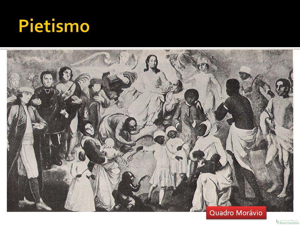 Pietismo Quadro Morávio