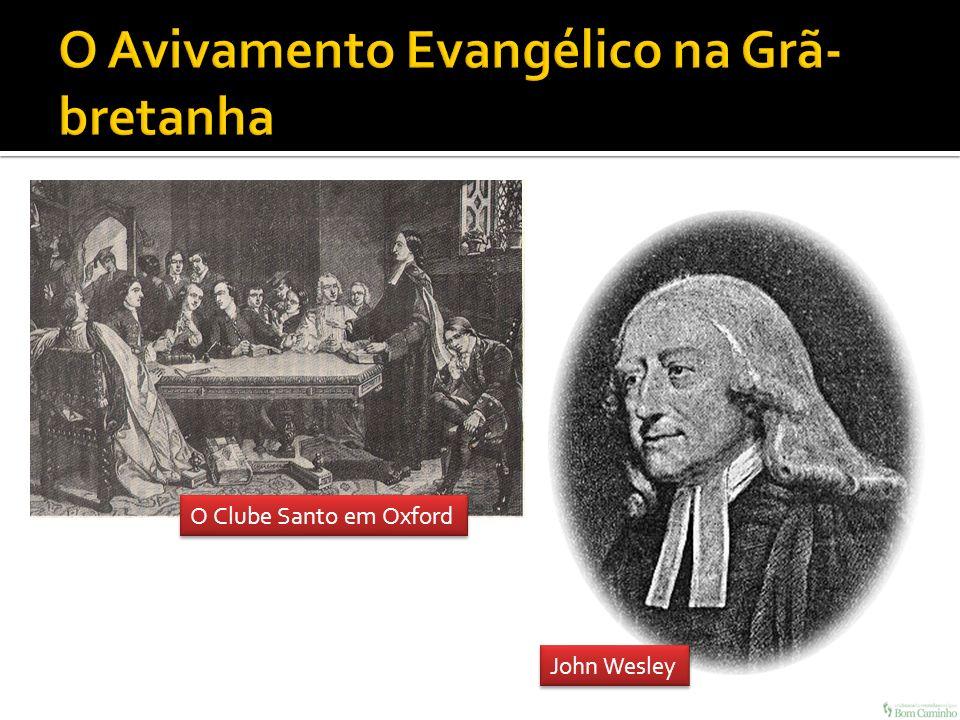 O Avivamento Evangélico na Grã-bretanha