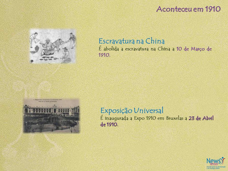 Aconteceu em 1910 Escravatura na China Exposição Universal