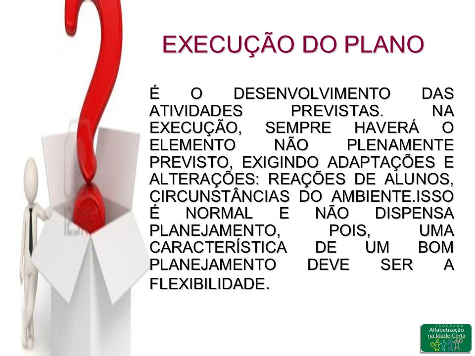 EXECUÇÃO DO PLANO