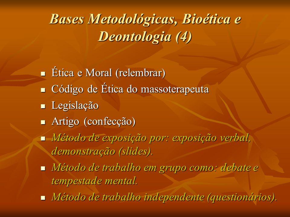 Bases Metodológicas, Bioética e Deontologia (4)