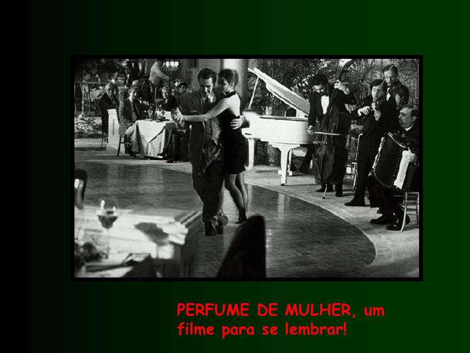 PERFUME DE MULHER, um filme para se lembrar!