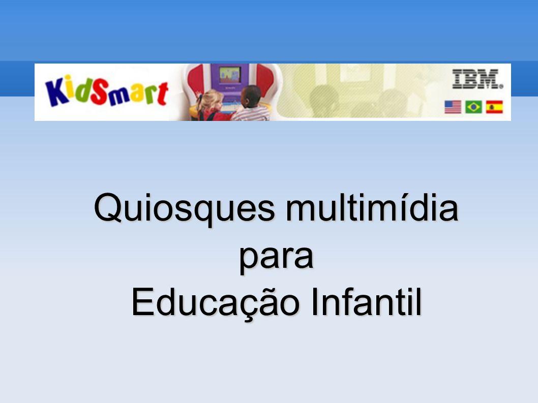 Quiosques multimídia para Educação Infantil