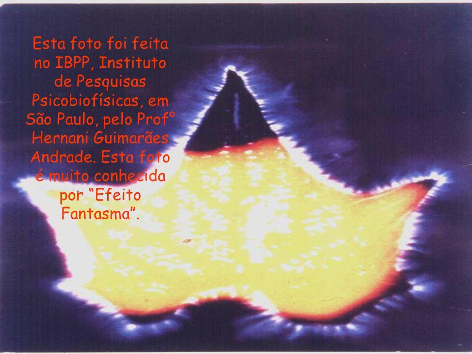 Esta foto foi feita no IBPP, Instituto de Pesquisas Psicobiofísicas, em São Paulo, pelo Prof° Hernani Guimarães Andrade.
